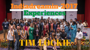 Summarizing Indiadreamin 2017 Experiences Featuring – Tim Lockie