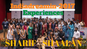 Summarizing Indiadreamin 2017 Experiences Featuring – Sharif Shaalan