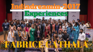 Summarizing Indiadreamin 2017 Experiences Featuring – Fabrice Cathala