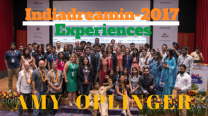 Summarizing Indiadreamin 2017 Experiences Featuring – Amy Oplinger