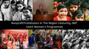 NonprofitTrailblazers In The Region Featuring JWP (Joint Women's Programme)