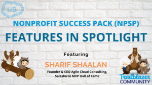 NPSP Features In Spotlight Featuring Sharif Shaalan